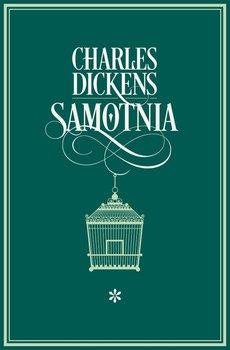 Samotnia. Tom 1 - Dickens Charles