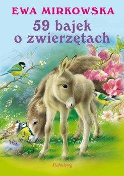 59 bajek o zwierzętach - Mirkowska Ewa
