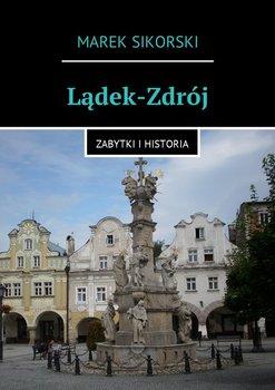 Lądek-Zdrój - Sikorski Marek
