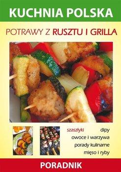 Potrawy z rusztu i grilla. Kuchnia polska. Poradnik - Smaza Anna