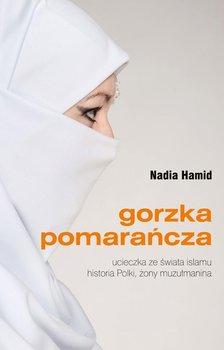 Gorzka pomarańcza - Hamid Nadia