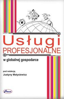 Usługi profesjonalne w globalnej gospodarce - Matysiewicz Justyna