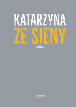 Listy - Św. Katarzyna ze Sieny