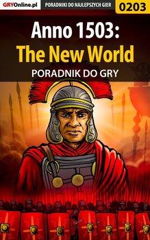Anno 1503: The New World - poradnik do gry - Hałas Jacek Stranger