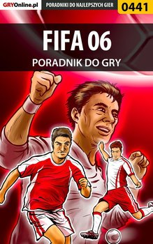 FIFA 06 - poradnik do gry - Dąbrowski Artur Roland