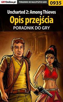 Uncharted 2: Among Thieves - poradnik do gry - Kendryna Łukasz Crash