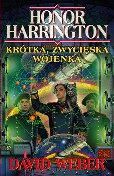 Krótka, zwycięska wojenka. Honor Harrington. Tom 3 - Weber David