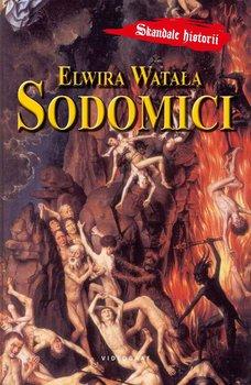 Sodomici - Watała Elwira