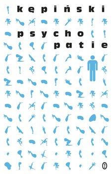 Psychopatie - Kępiński Antoni