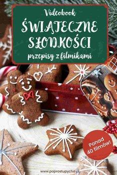 Świąteczne słodkości - przepisy z filmikami - Małagowska Joanna
