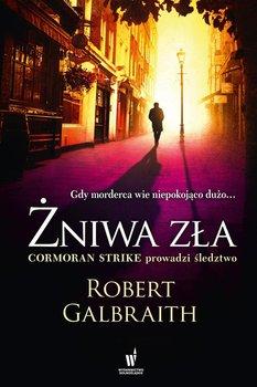 Żniwa zła. Cormoran Strike. Tom 3 - Galbraith Robert (J. K. Rowling)