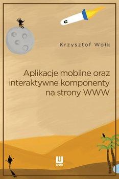 Aplikacje mobilne, oraz interaktywne komponenty www. Adobe Animate - Wołk Krzysztof