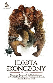 Idiota skończony - Opracowanie zbiorowe