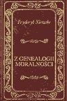 Z genealogii moralności - Nietzsche Fryderyk