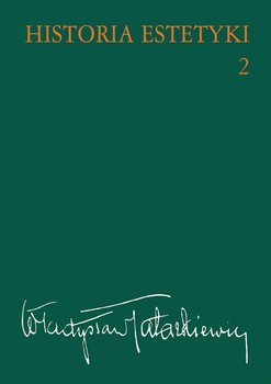 Historia estetyki. Tom 2 - Tatarkiewicz Władysław