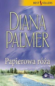 Papierowa róża - Palmer Diana