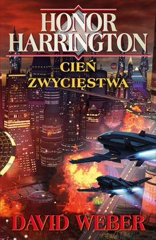Cień zwycięstwa. Honor Harrington - Weber David
