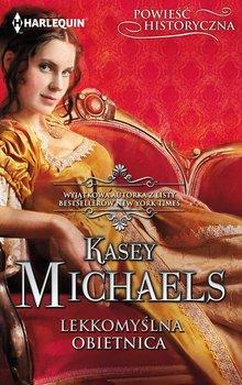 Lekkomyślna obietnica - Michaels Kasey