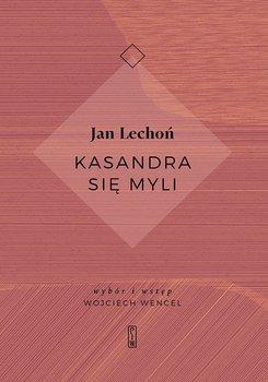 Kasandra się myli - Lechoń Jan