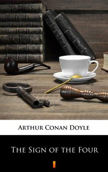 The Sign of the Four - Doyle Arthur Conan