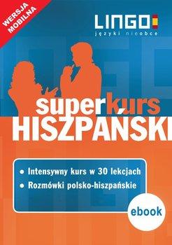 Hiszpański. Superkurs (kurs + rozmówki). Wersja mobilna - Opracowanie zbiorowe