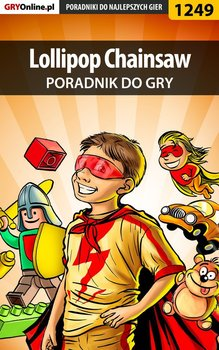 Lollipop Chainsaw - poradnik do gry - Chwistek Michał Kwiść