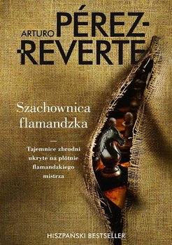 Szachownica flamandzka - Perez-Reverte Arturo