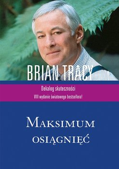 Maksimum osiągnięć - Tracy Brian