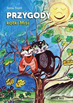 Przygody kotki Misi - Tront Ilona