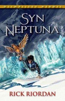 Syn Neptuna. Olimpijscy herosi. Tom 2 - Riordan Rick