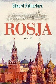 Rosja - Rutherfurd Edward
