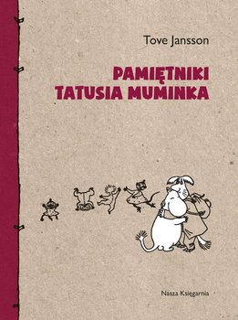 Pamiętniki Tatusia Muminka - Jansson Tove
