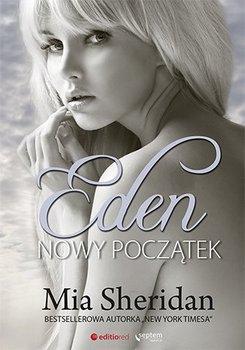 A Sign of Love. Tom 2. Eden. Nowy początek - Sheridan Mia