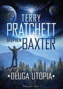 Długa utopia. Długa Ziemia. Tom 4 - Pratchett Terry, Baxter Stephen