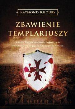 Zbawienie templariuszy - Khoury Raymond