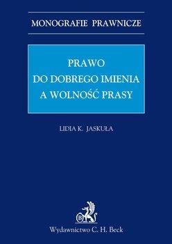 Prawo do dobrego imienia a wolność prasy - Jaskuła Lidia