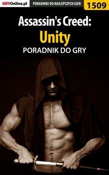 Assassin's Creed: Unity - poradnik do gry - Pilarski Łukasz Salantor