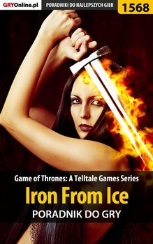 Game of Thrones: A Telltale Games Series - Iron From Ice - poradnik do gry - Winkler Jacek Ramzes