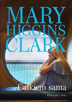 Całkiem sama - Higgins Clark Mary