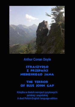 Straszydło z Przepaści Niebieskiego Jana. The Terror of Blue John Gap - Doyle Arthur Conan