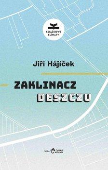 Zaklinacz deszczu - Hajicek Jiri