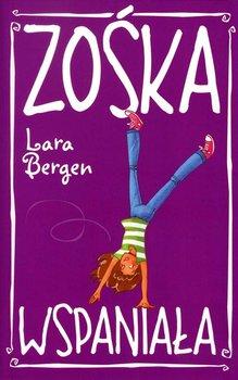 Zośka wspaniała - Bergen Lara