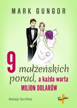 9 małżeńskich porad, a każda warta milion dolarów - Gungor Mark