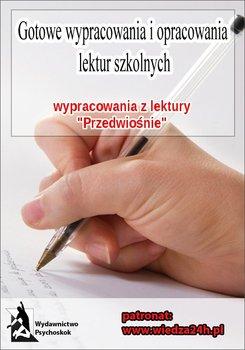 """Wypracowania - Stefan Żeromski """"Przedwiośnie"""" - Opracowanie zbiorowe"""