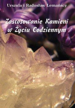 Zastosowanie kamieni w życiu codziennym - Lemańska Urszula, Lemański Radosław