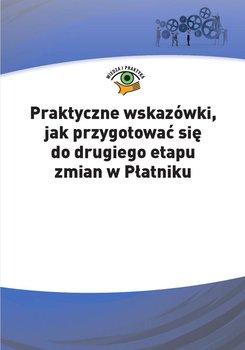 Praktyczne wskazówki, jak przygotować się do drugiego etapu zmian w Płatniku - Ślązak Agnieszka