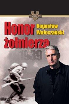 Honor żołnierza - Wołoszański Bogusław