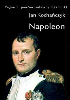 Napoleon - Kochańczyk Jan