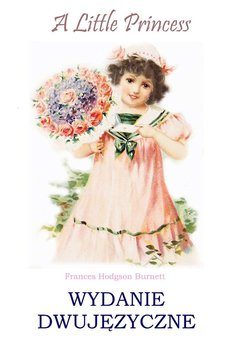 A Little Princess - Hodgson Burnett Frances