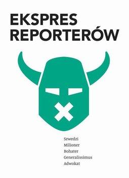 Ekspres reporterów - Opracowanie zbiorowe
